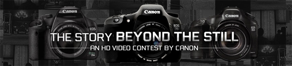 Canon Beyond the Still contest